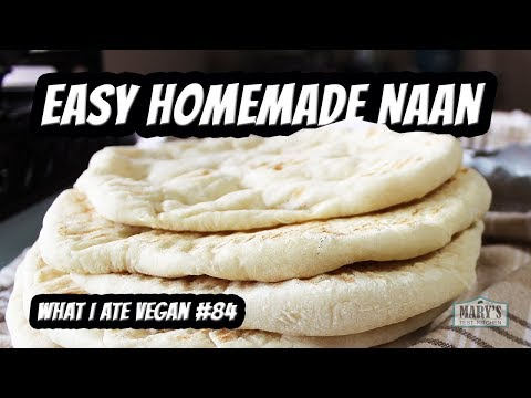 EASY VEGAN NAAN RECIPE + WHAT I ATE #84 | Mary's Test Kitchen