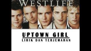 westlife - uptown girl Lirik dan terjemahan