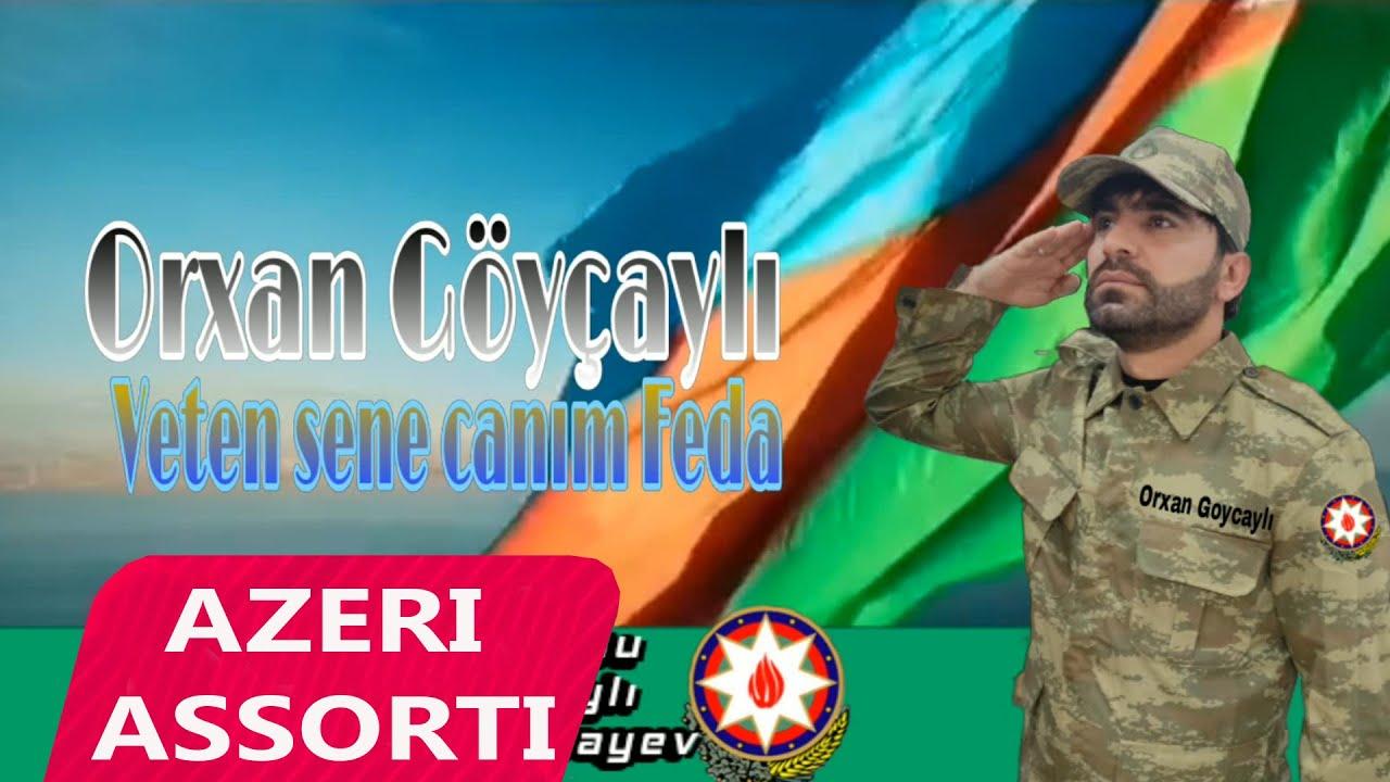 Orxan Göyçaylı – Vətən Sənə Canım Fəda