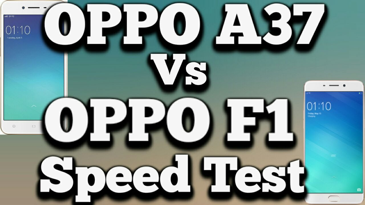 OPPO A37 Vs F1 - Speed Test With Gaming, Internet, Youtube