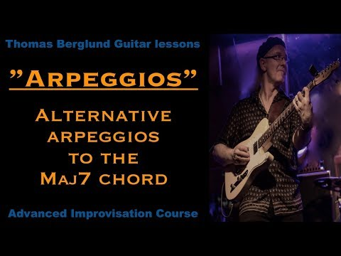 Alternative arpeggios to the maj7 chord - Advanced Improvisation - Guitar lessons