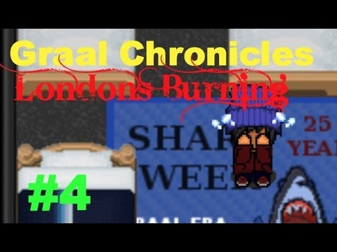 Graal Chronicles|Episode 4|Londons Burning