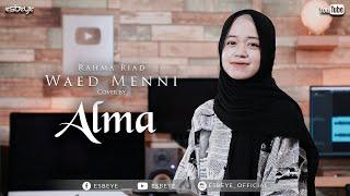 Rahma Riad - Waed Menni Cover by ALMA || وعد مني - ألما