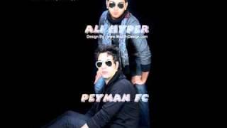 Ali Hyper Ft. Peyman FC Ft. Ali Bigham - Man Mikham Zan Begiram