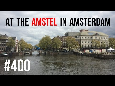 #400 At the Amstel in Amsterdam