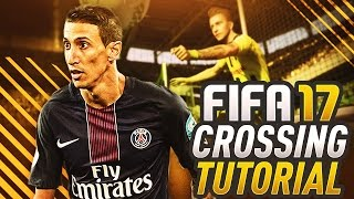 THE BEST CROSSING TECHNIQUE IN FIFA 17 ULTIMATE TEAM! HOW TO SCORE FROM THE WINGS! THE FIFA GUIDE