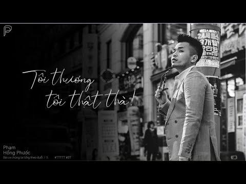 Tôi Thương Tôi Thật Thà - Phạm Hồng Phước | Official MV | Bossa Nova Version | #BCCTTTD - Tập 5