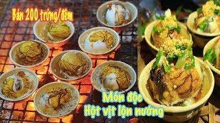 Cực phẩm Hột vịt lộn nướng muối ớt duy nhất Sài Gòn - Bí quyết khó ai bắt chước