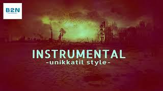 Instrumental Unikkatil style (B2N Instrumentals)