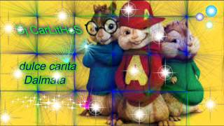 Dulce Carita Dalmata ft Zion y Lennox Alvin Y las Ardillas.mp3