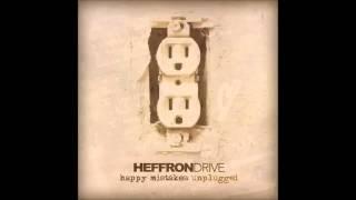 Art of Moving on - HeffronDrive (Unplugged)