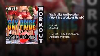 Walk Like An Egyptian (Work My Workout Remix)