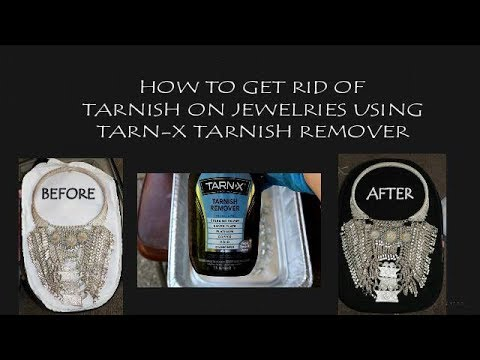 How to get rid of tarnish on Hmong necklaces and other jewelries