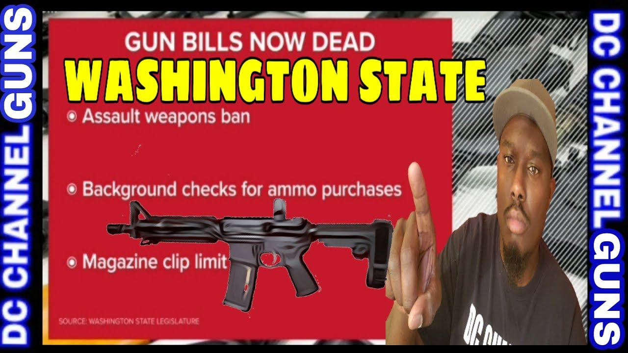 Olympia Washington Legislators Revive The High Capacity Magazine Ban | GUNS