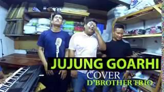 Video Gila Keren-Cover Lagu Batak Jujung Goarhi Amang by D'brtothers Trio download MP3, 3GP, MP4, WEBM, AVI, FLV Juli 2018