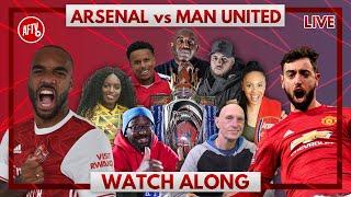 Arsenal vs Man United | Watch Along Live