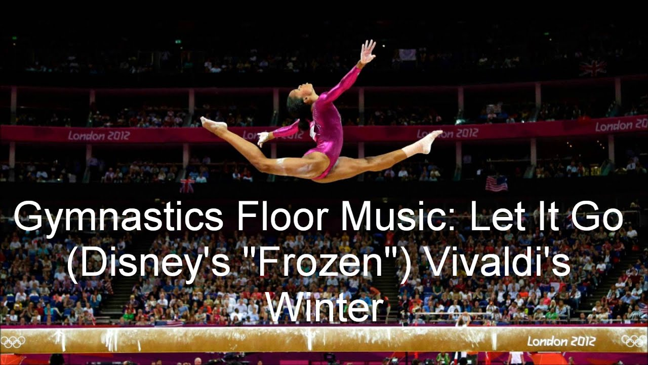 Let It Go Gymnastics Floor Music Floor Matttroy