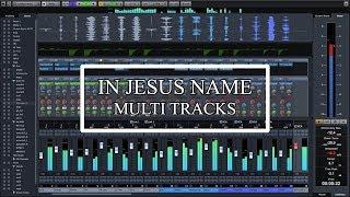 In Jesus Name Israel Houghton (Multitracks) secuencia completa