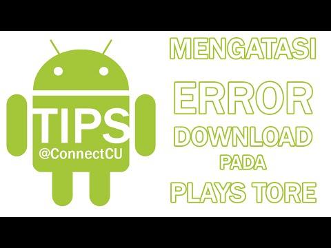 download Cara Mengatasi Android Yang Tidak Bisa Download di Play Store