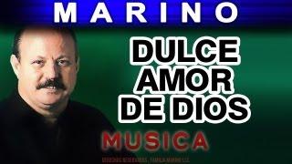 Marino - Dulce Amor De Dios (musica)