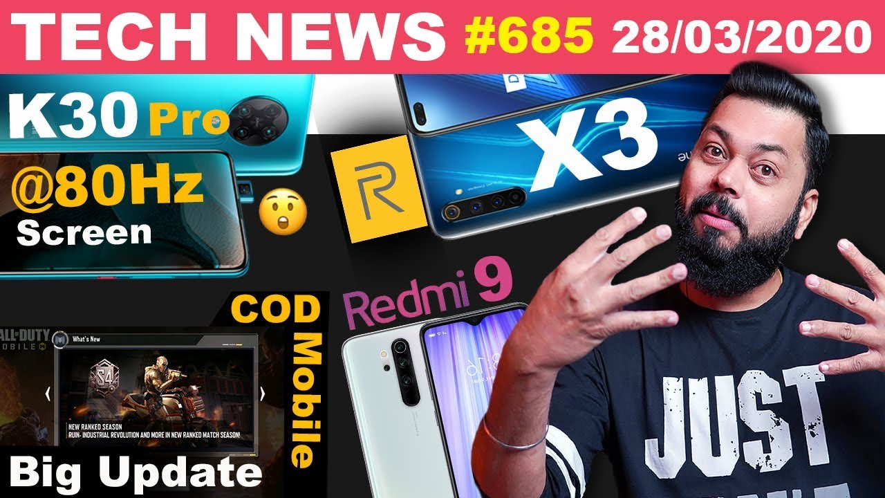 realme X3 Coming,Redmi 9 Full Specs,Redmi K30 Pro Screen @80Hz,COD Mobile Big Update,1+ AOD-#TTN685