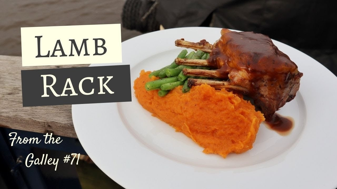 Lamb Rack With Sweet Potato Mash From The Galley 71 Youtube