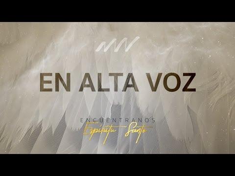 En Alta Voz - Encuéntranos Espíritu Santo | New Wine