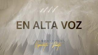 En Alta Voz - Encuéntranos Esp…