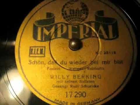 Willy Berking / Rudi Schuricke - Schön, dass du wieder bei mir bist