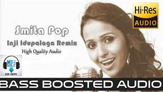 |INCHI IDUPPALAGA REMIX|BASS BOOSTED|HIGH QUALITY AUDIO|BASS MUSIC|