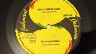 His Majesterians - Jah Is Coming Again