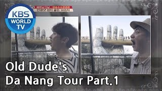 Old Dude's Da Nang Tour Part.1[Battle Trip/2019.04.14]