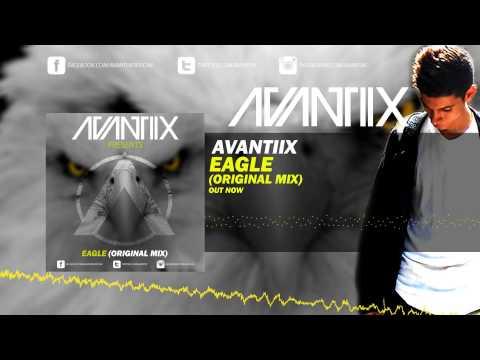 Avantiix - Eagle (Original Mix)