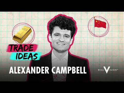 🔴 A China-Based Gold Trade (w/ Alexander Campbell) | Stock Trade Ideas