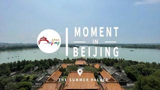 Moment In Beijing — Beijing's Summer palace