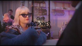 Café Des Patronnes - Publicité