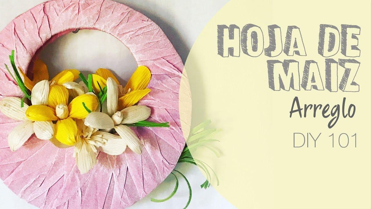 Hoja de maiz decoracion 101 youtube - Hojas de decoracion ...