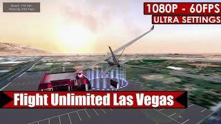 Flight Unlimited Las Vegas gameplay PC - HD [1080p/60fps]