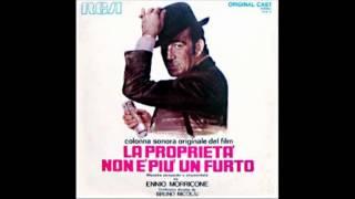 Se Po' Di'...Radica (La Proprietà Non E' Più Un Furto 1973) Ennio Morricone Bruno Nicolai