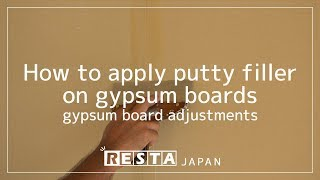 [DIY] How to apply putty filler on gypsum boards gypsum board adjustments