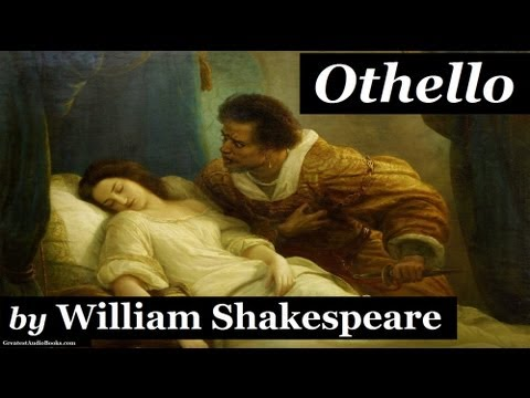 OTHELLO by William Shakespeare - Dramatic Reading - FULL AudioBook