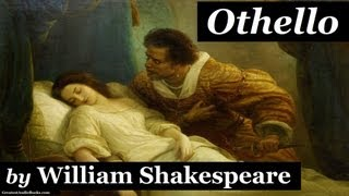 Download OTHELLO by William Shakespeare - Dramatic Reading - FULL AudioBook