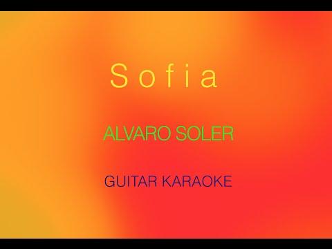 Alvaro Soler - Sofia (Guitar Karaoke)
