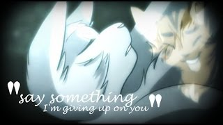 warriors amv say something im giving up on you