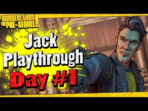 Borderlands The Pre-Sequel | Jack Playthrough Funny Moments And Drops | Day #1