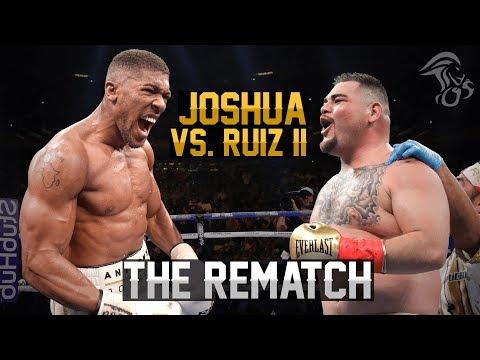 "Anthony Joshua vs. Andy Ruiz 2 - ""REVENGE OR REPEAT?"""
