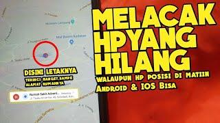 Cara melacak nomor hp lewat google maps | tutorial android.