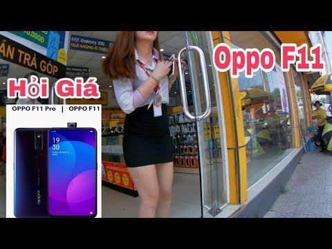 Oppo F11 Pro/ Oppo F11 Hỏi Giá Thế Giới Di Động Gặp Em XINH ĐẸP