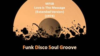 MFSB - Love Is The Message (Remix) (1974)