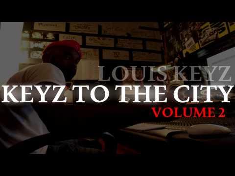 LOUIS KEYZ - KEYZ TO THE CITY VOL 2 (FULL)